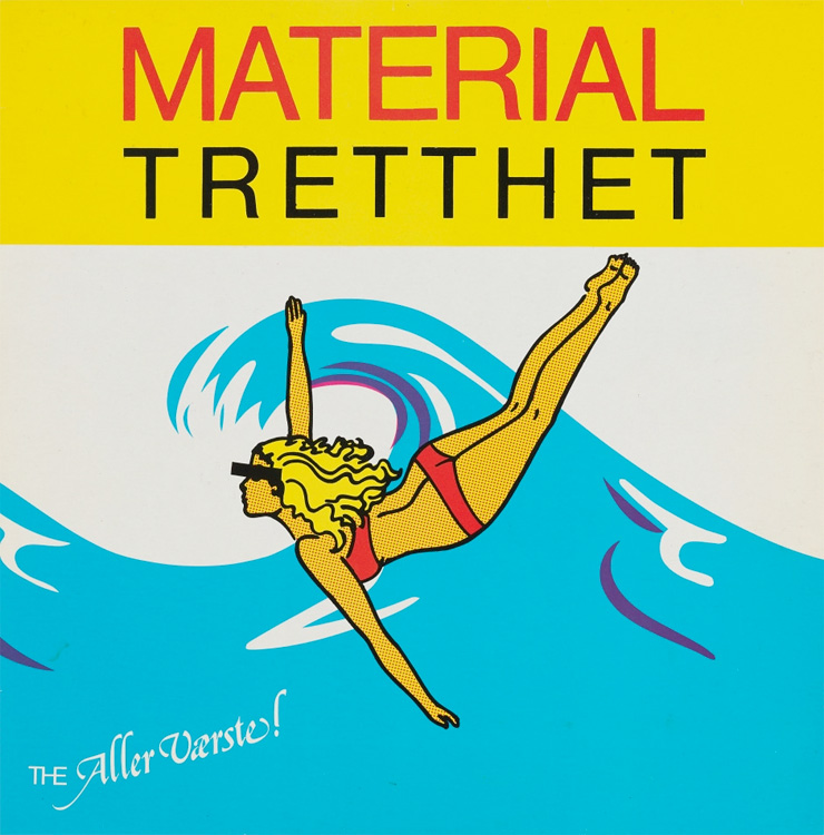 The Aller Værste! Materialtretthet