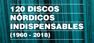 120 discos nórdicos indispensables
